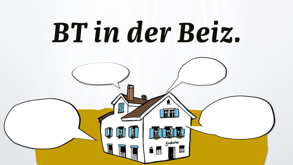BT in der Beiz